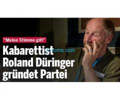 Unterstütze Roland Düringer; mit seiner neuen Partei: Meine Stimme gilt!