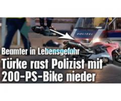 220916 Türkischer Häftling fährt PolizeiBeamten mit 200 PS Motorrad nieder!