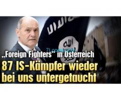 87 IS Kämpfer in Österreich schon wieder untergetaucht und niemand kümmerts!