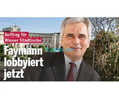 Dreht sich der rote Sumpf weiter?; Faymann der Lobbyist; der WienerStädtischenVersicherung!
