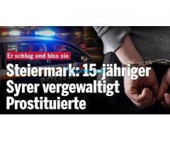 23.10.16 Syrischer 15 Jähriger Invasor vergewaltigt brutal Prostituierte in Liezen;