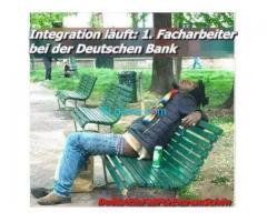 Ein Beispiel von gelungener Integration; Ein Facharbeiter bei der deutschen Bank!