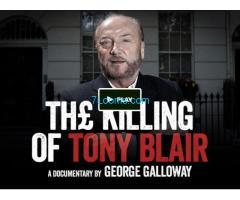Unterstütze: The Killing of Tony Blair by George Galloway MP;